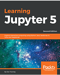 Learning Jupyter 5 - Second Edition