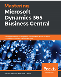 Mastering Microsoft Dynamics 365 Business Central