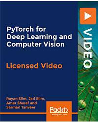 PyTorch for Deep Learning and Computer Vision [Video]