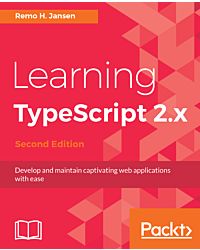 Learning TypeScript 2.x - Second Edition