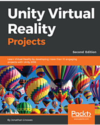 Unity Virtual Reality Projects Second Edition