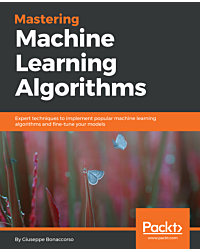 Mastering Machine Learning Algorithms