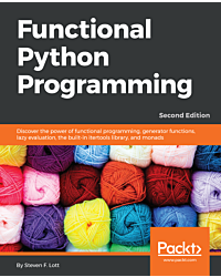 Functional Python Programming - Second Edition