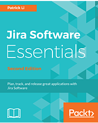 Jira Software Essentials - Second Edition