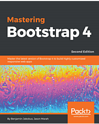 Mastering Bootstrap 4 - Second Edition