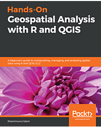 Hands-On Geospatial Analysis with R and QGIS