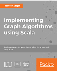 Implementing Graph Algorithms Using Scala [Integrated Course]