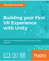 Building your First VR Experience with Unity [Integrated Course]