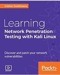 Learning Network Penetration Testing with Kali Linux [Video]