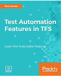 Test Automation Features in TFS [Video]
