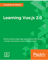 Learning Vue.js 2.0 [Video]