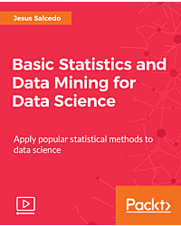 Basic Statistics and Data Mining for Data Science [Video]