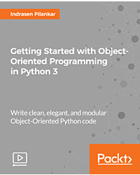 Getting Started with Object-Oriented Programming in Python 3 [Video]