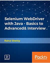 Selenium WebDriver with Java - Basics to Advanced& Interview [Video]