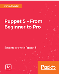 Puppet 5 - From Beginner to Pro [Video]