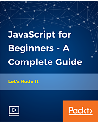 JavaScript for Beginners - A Complete Guide [Video]