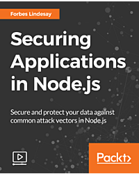 Securing Applications in Node.js [Video]