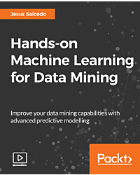 Hands-on Machine Learning for Data Mining [Video]