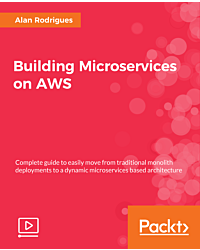 Building Microservices on AWS [Video]