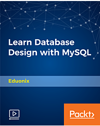 Learn Database Design with MySQL [Video]