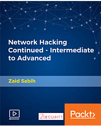 Network Hacking Continued - Intermediate to Advanced [Video]