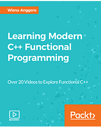 Learning Modern C++ Functional Programming [Video]