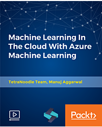 Machine Learning In The Cloud With Azure Machine Learning [Video]
