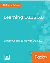 Learning D3.JS 5.0 [Video]