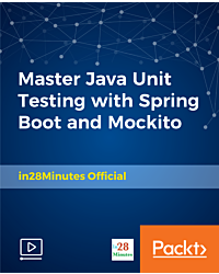 Master Java Unit Testing with Spring Boot and Mockito [Video]