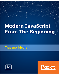 Modern JavaScript From The Beginning [Video]