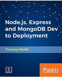 Node.js, Express and MongoDB Dev to Deployment [Video]