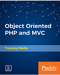 Object Oriented PHP and MVC [Video]