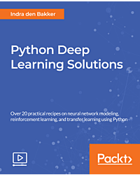Python Deep Learning Solutions [Video]