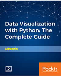 Data Visualization with Python: The Complete Guide [Video]