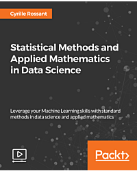 Statistical Methods and Applied Mathematics in Data Science [Video]