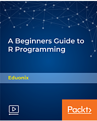 A Beginners Guide to R Programming [Video]