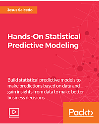 Hands-On Statistical Predictive Modeling [Video]