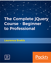 The Complete jQuery Course - Beginner to Professional [Video]