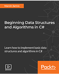 Beginning Data Structures and Algorithms in C# [Video]