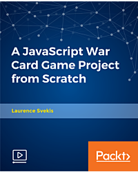 A JavaScript War Card Game Project from Scratch [Video]