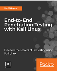 End-to-End Penetration Testing with Kali Linux [Video]