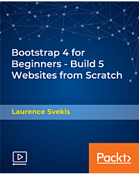 Bootstrap 4 for Beginners - Build 5 Websites from Scratch [Video]