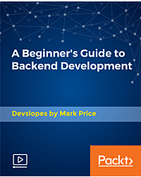 A Beginner's Guide to Backend Development [Video]