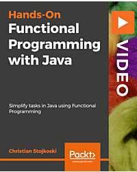 Hands-On Functional Programming with Java [Video]