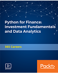 Python for Finance: Investment Fundamentals and Data Analytics [Video]