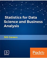 Statistics for Data Science and Business Analysis [Video]