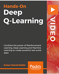Hands-On Deep Q-Learning [Video]