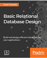 Basic Relational Database Design [Video]