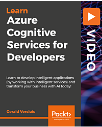 Azure Cognitive Services for Developers [Video]