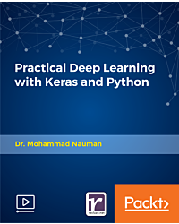 Practical Deep Learning with Keras and Python [Video]